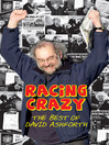Racing Crazy (eBook): The Best of David Ashforth